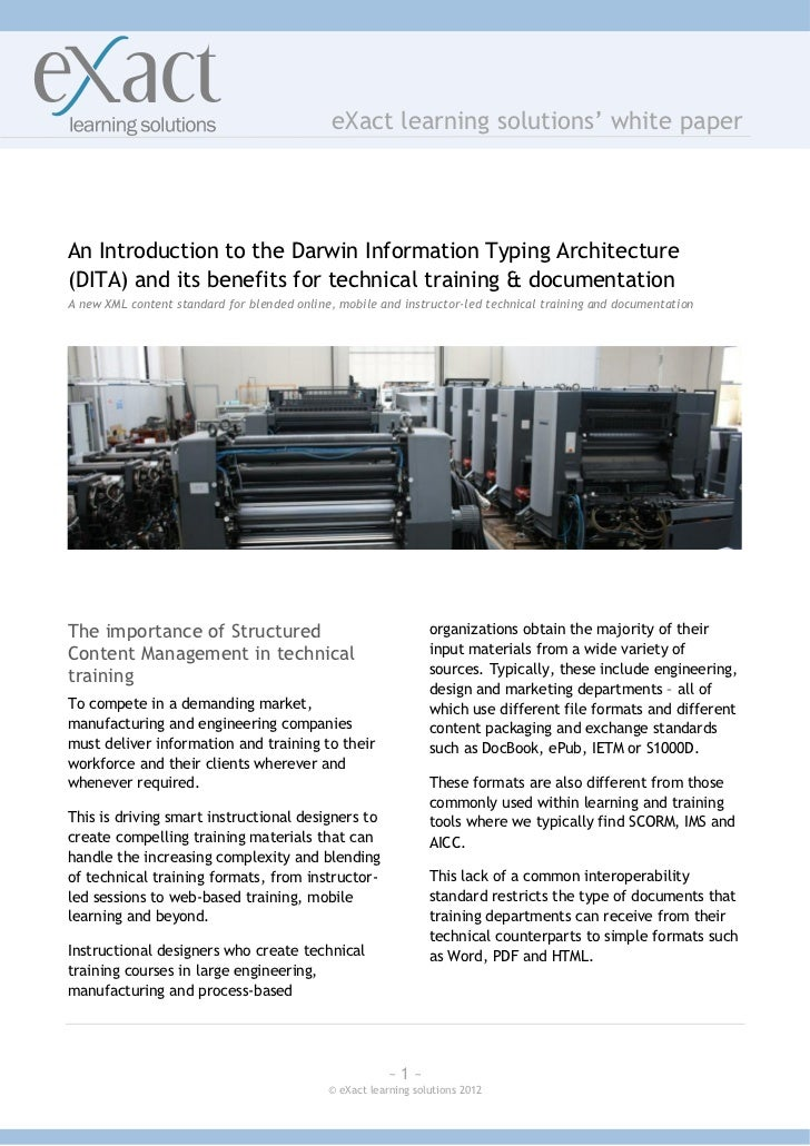 eXact learning solutions' white paperAn Introduction to the Darwin Information Typing Architecture(DITA) and its benefits ...