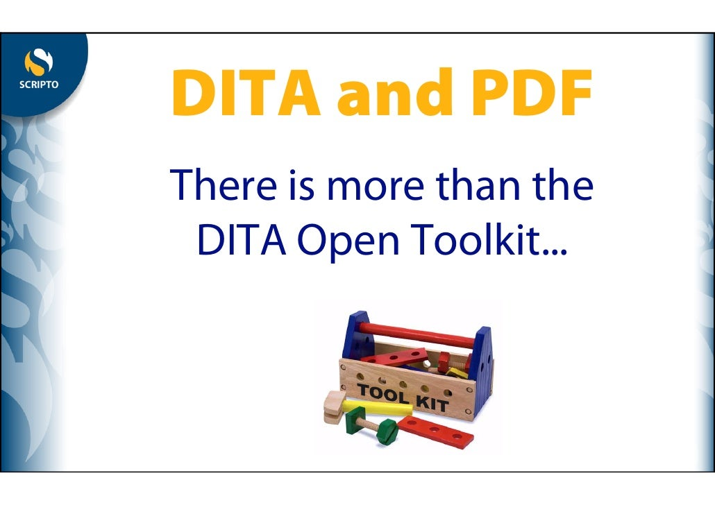 DITA-to-PDF (Dita2pdf): there is more than the DITA Open Toolkit
