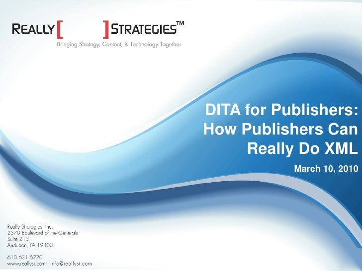 DITA for Publishers:                                                     How Publishers Can                               ...