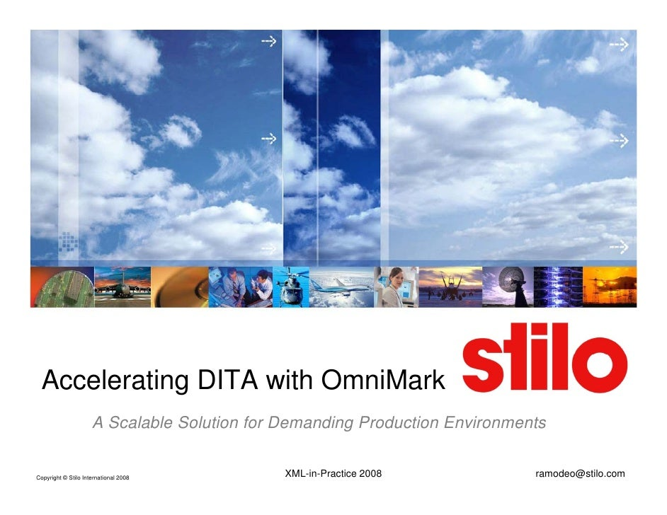 Accelerating DITA with OmniMark                      A Scalable Sol tion for Demanding Prod ction En ironments            ...