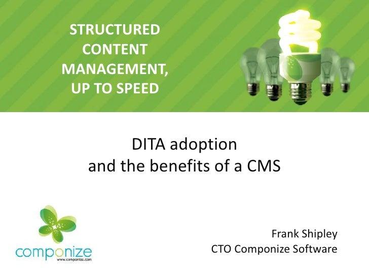 DITA Adoption & the Benefits of a CMS