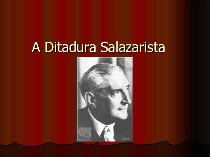 A Ditadura Salazarista
