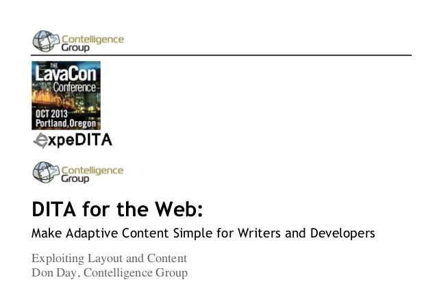 Dita for the web: Make Adaptive Content Simple for Writers and Developer