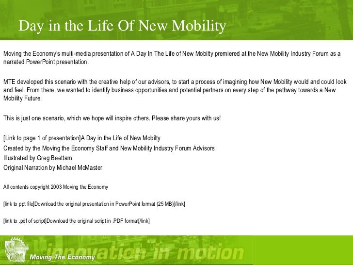 Day in the Life Of New MobilityMoving the Economy's multi-media presentation of A Day In The Life of New Mobilty premiered...
