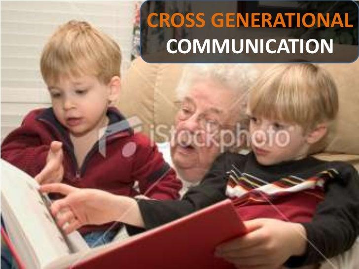 CROSSGENERATIONALCOMMUNICATION<br />