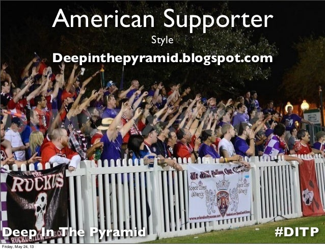 American SupporterStyle#DITPDeepinthepyramid.blogspot.comDeep In The PyramidFriday, May 24, 13