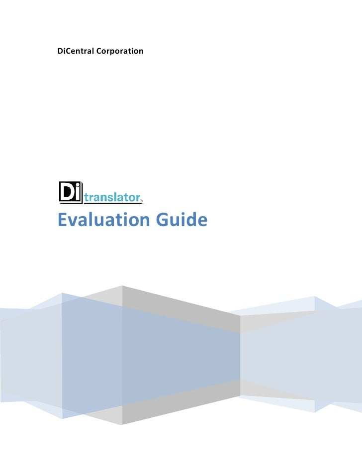 DiCentral CorporationEvaluation Guide