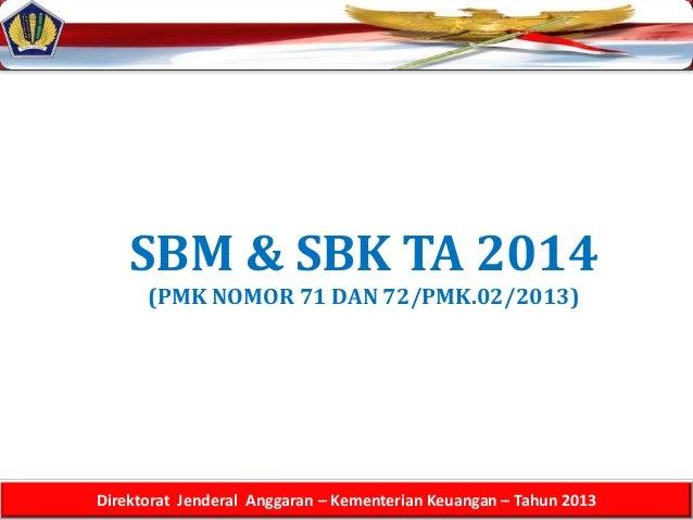 Sosialisasi Standar Biaya 2014