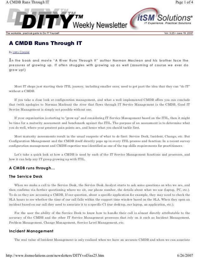 A CMDB Runs Through IT  The workable, practical guide to Do IT Yourself  Page 1 of 4  Vol. 3.25 • June 19, 2007  A CMDB Ru...