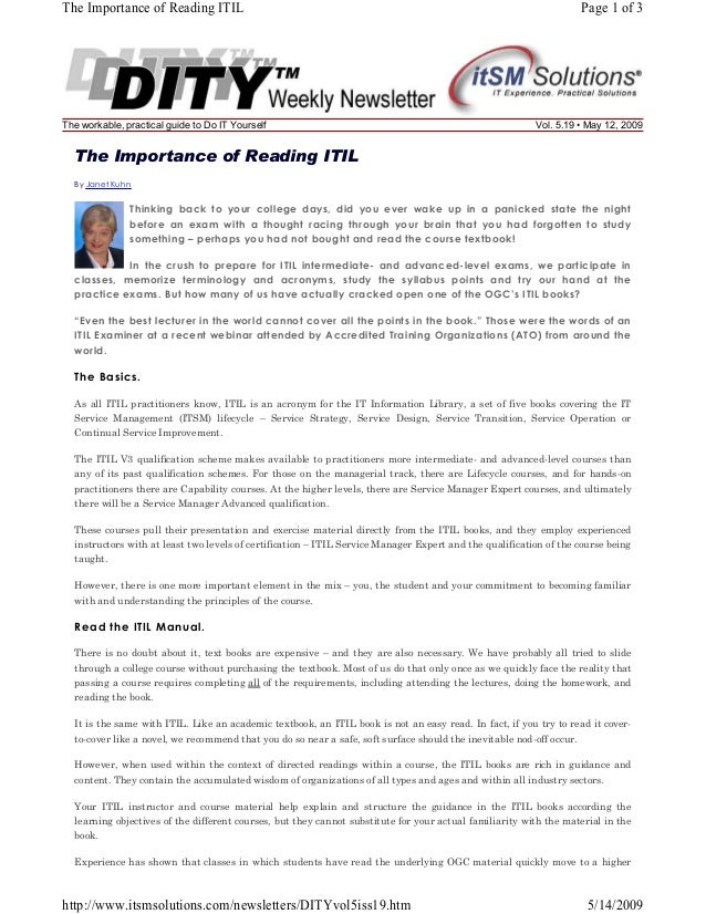 The Importance of Reading ITIL  The workable, practical guide to Do IT Yourself  Page 1 of 3  Vol. 5.19 • May 12, 2009  Th...