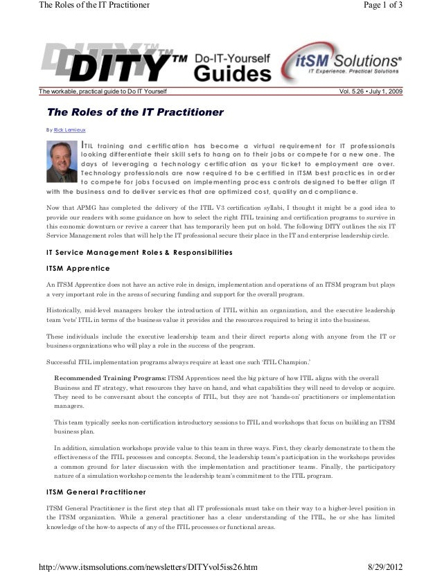 The Roles of the IT Practitioner  The workable, practical guide to Do IT Yourself  Page 1 of 3  Vol. 5.26 • July 1, 2009  ...