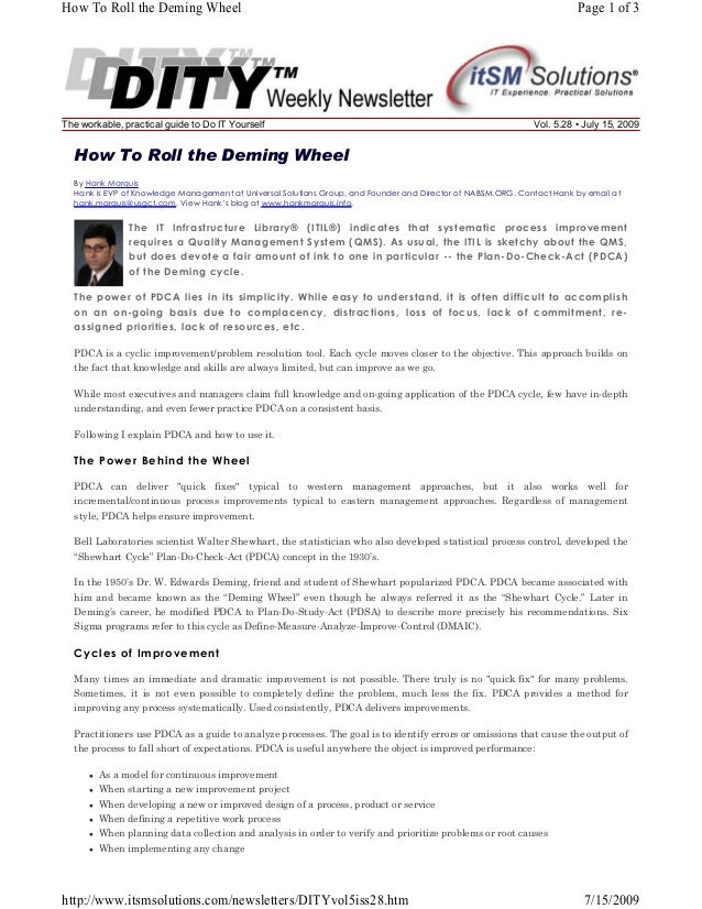 How To Roll the Deming Wheel  The workable, practical guide to Do IT Yourself  Page 1 of 3  Vol. 5.28 • July 15, 2009  How...