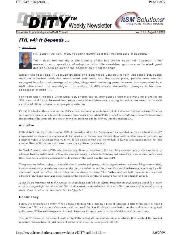 ITIL v4? It Depends ...  The workable, practical guide to Do IT Yourself  Page 1 of 3  Vol. 5.31 • August 6, 2009  ITIL v4...