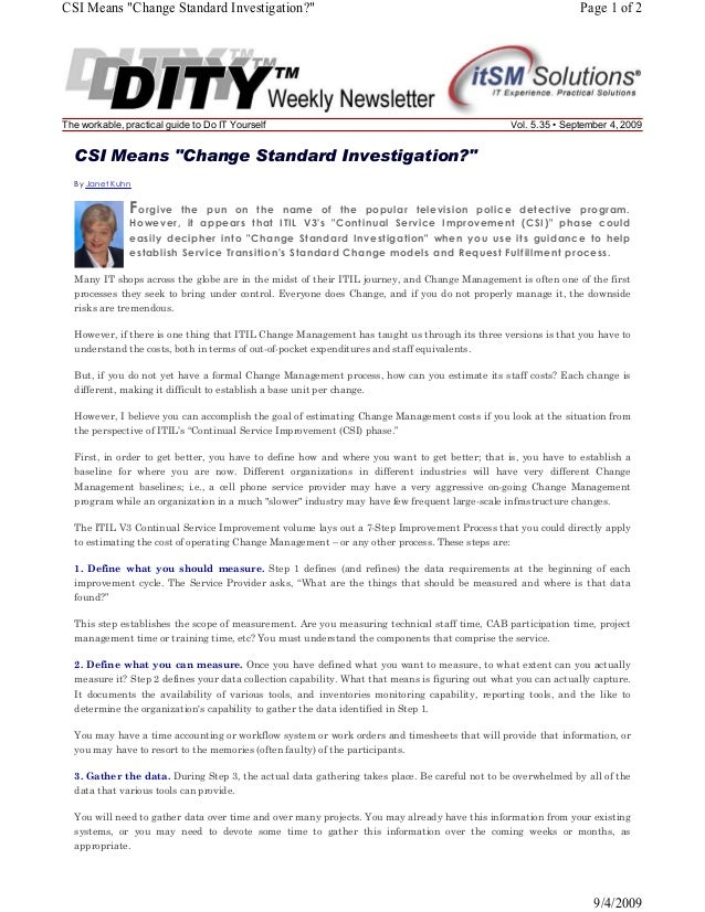 "CSI Means ""Change Standard Investigation?""  The workable, practical guide to Do IT Yourself  Page 1 of 2  Vol. 5.35 • Sept..."