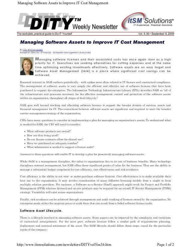 Managing Software Assets to Improve IT Cost Management  The workable, practical guide to Do IT Yourself  Vol. 5.36 • Septe...