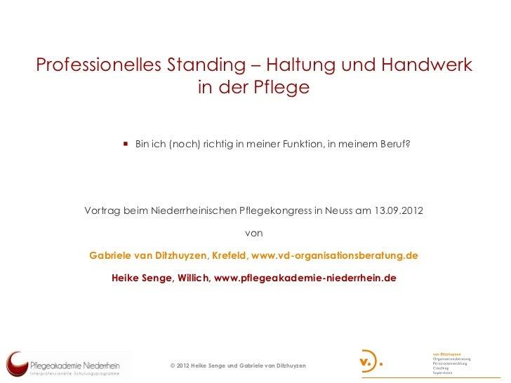 Professionelles Standing – Haltung und Handwerk                   in der Pflege             Bin ich (noch) richtig in mei...
