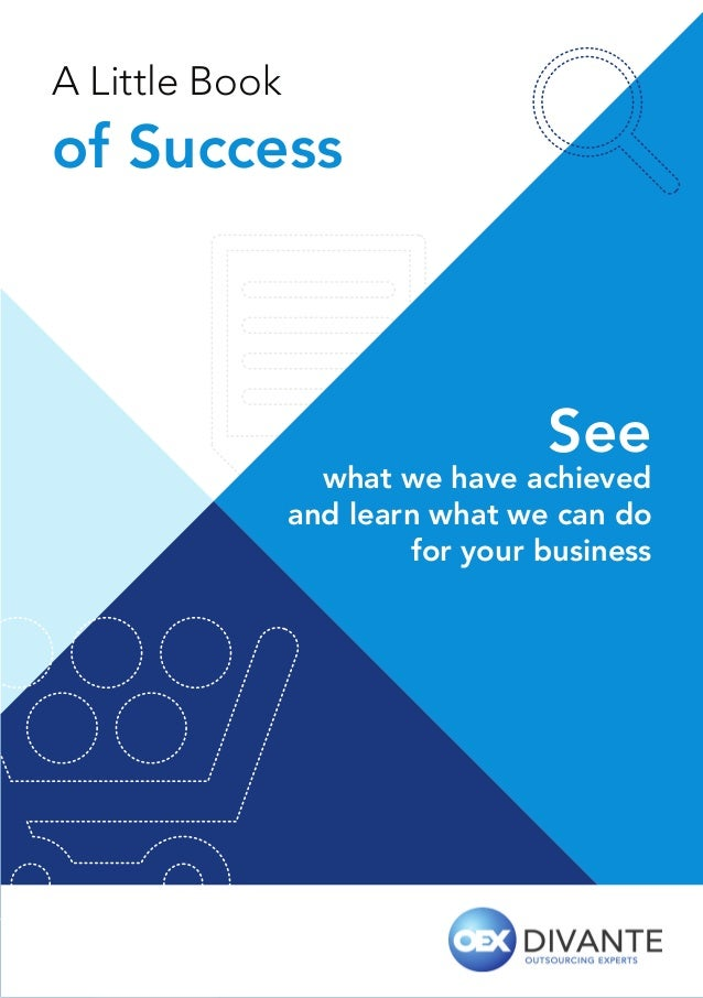 A Little Book  of Success  See  what we have achieved and learn what we can do for your business  1