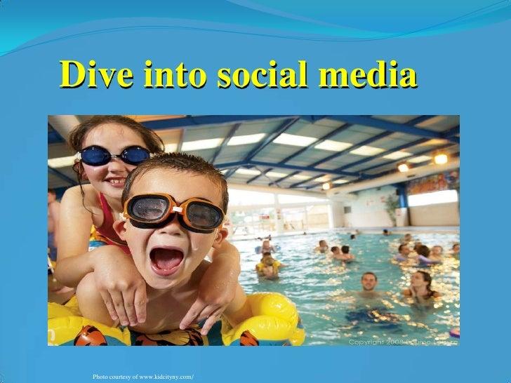 Dive into social media<br />Photo courtesy of www.kidcityny.com/<br />