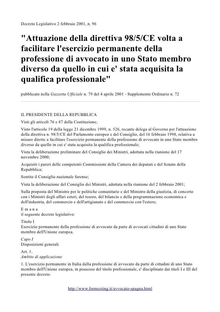 """Decreto Legislativo 2 febbraio 2001, n. 96""""Attuazione della direttiva 98/5/CE volta afacilitare lesercizio permanente dell..."""