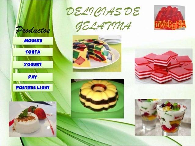 Productos Mousse Torta Yogurt Pay Postres light  DELICIAS DE GELATINA