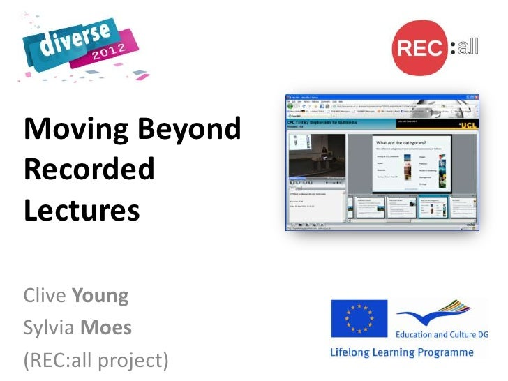 Moving BeyondRecordedLecturesClive YoungSylvia Moes(REC:all project)