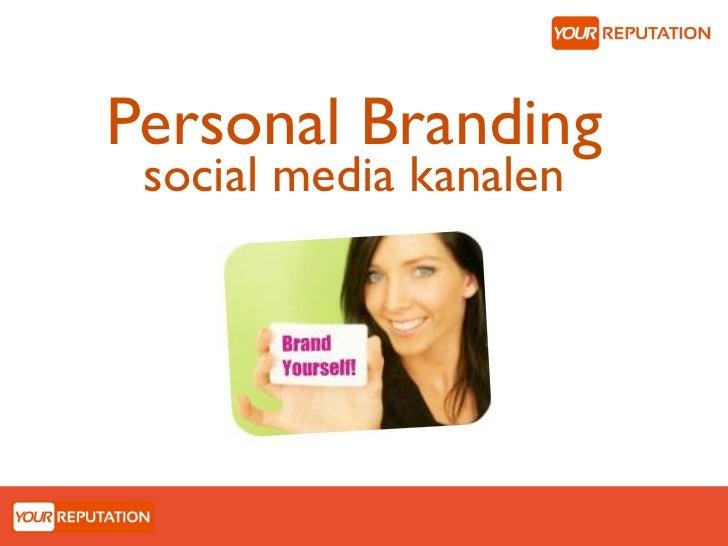 Personal Branding social media kanalen