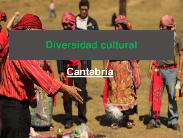 Cantabria Diversidad cultural