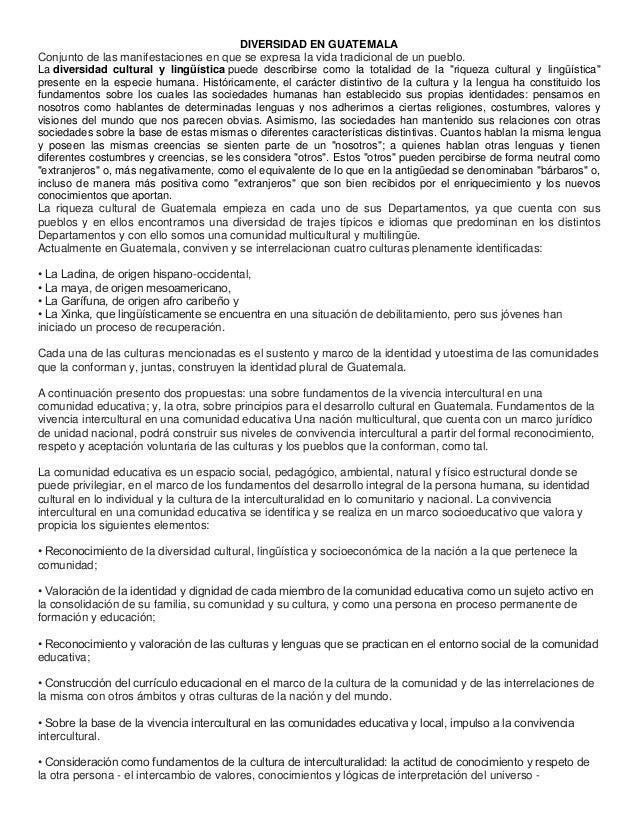 DIVERSIDAD EN GUATEMALAConjunto de las manifestaciones en que se expresa la vida tradicional de un pueblo.La diversidad cu...