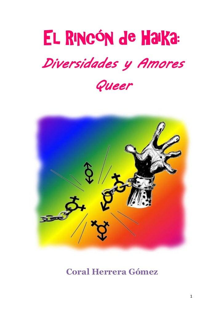 El Rincón de Haika:Diversidades y Amores        Queer   Coral Herrera Gómez                         1