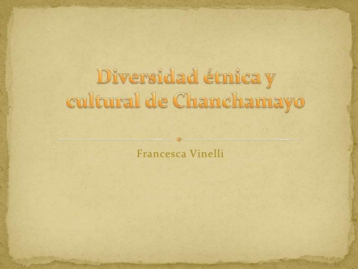 Diversidad etnica y cultural de chanchamayo