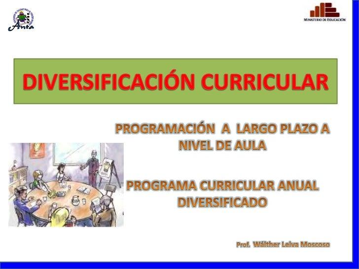 Diversificacion y unidades de aprendizaje ugel anta 2011