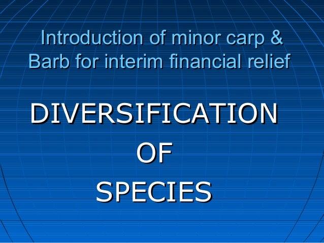 Introduction of minor carp &Introduction of minor carp & Barb for interim financial reliefBarb for interim financial relie...