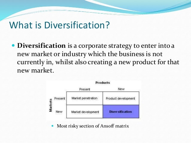 Define product diversification strategy