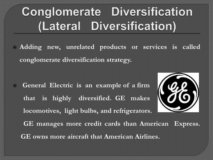Unrelated diversification strategy of ge