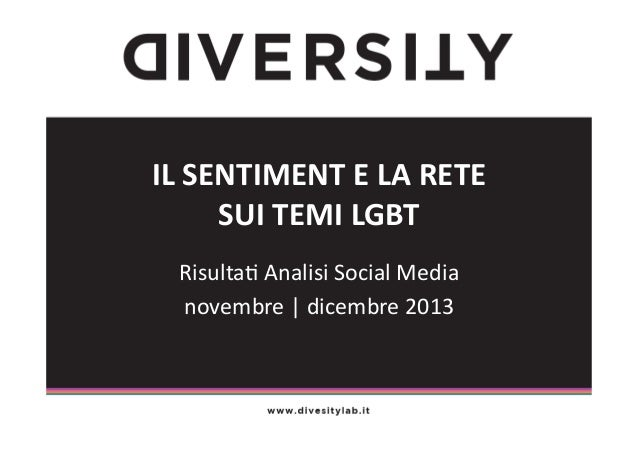 IL  SENTIMENT  E  LA  RETE   SUI  TEMI  LGBT   Risulta(  Analisi  Social  Media   novembre  |  ...