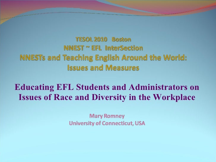 Educating EFL Students and Administrators on Issues of Race and Diversity in the Workplace