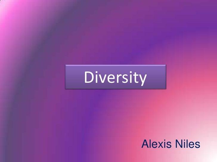 Diversity        Alexis Niles