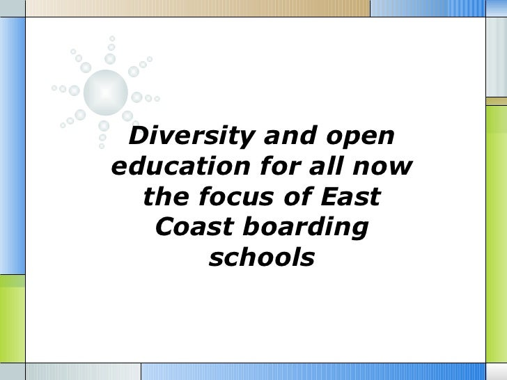 Diversity and openeducation for all now  the focus of East   Coast boarding       schools