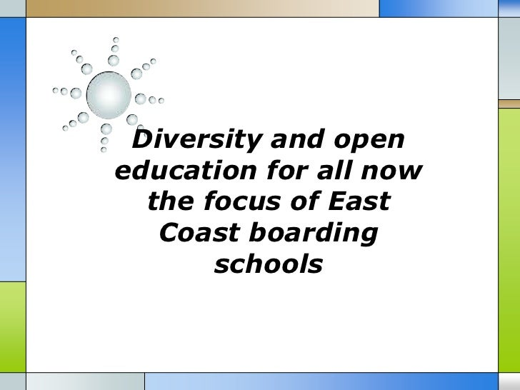 Diversity and open education for all now the focus of east coast boarding schools