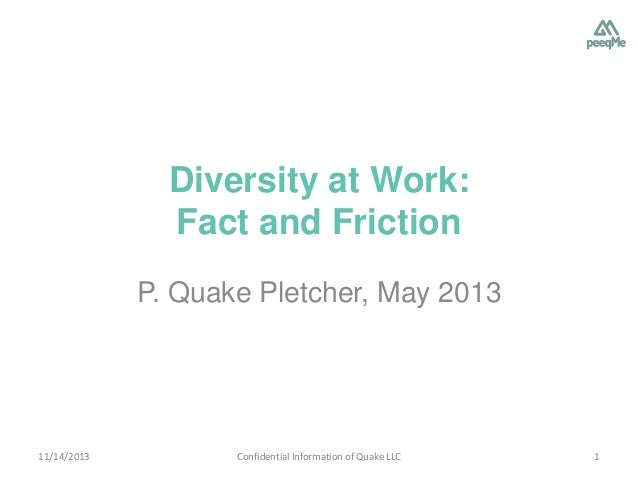 Diversity at work: Facts and Friction by peeq me