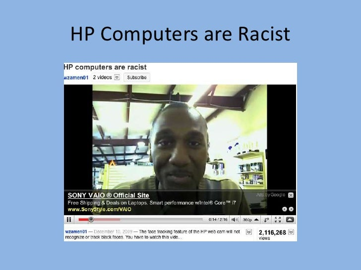 HP Computers are Racist<br />
