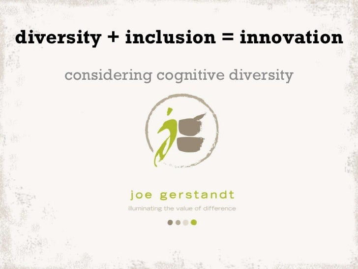 diversity+inclusion=innovation (great ideas 2011)