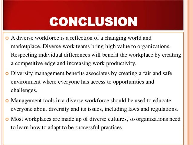 the values of diversity at workplace essay Free process essay example on diversity in the workplace diversity in the workplace essay effectively interact on the basis of the common values they.