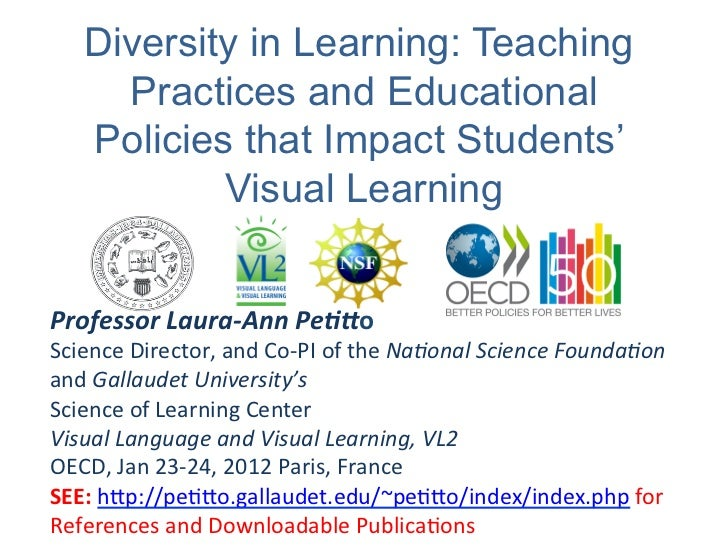 Diversity in Learning: Teaching      Practices and Educational    Policies that Impact Students'            Visual Learnin...