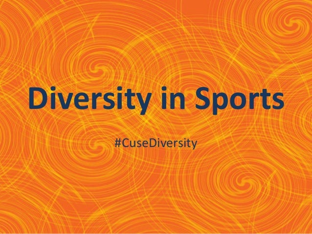 Diversity in Sports      #CuseDiversity