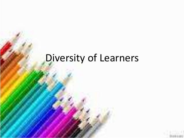 Diversity of learners