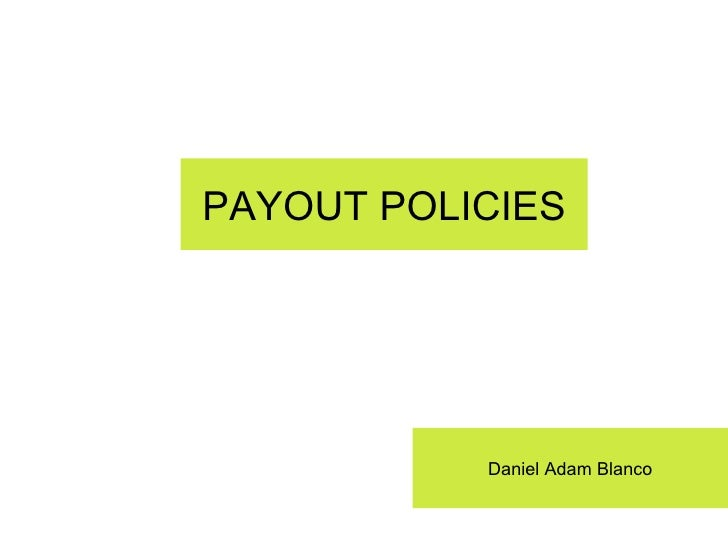 Payout policies