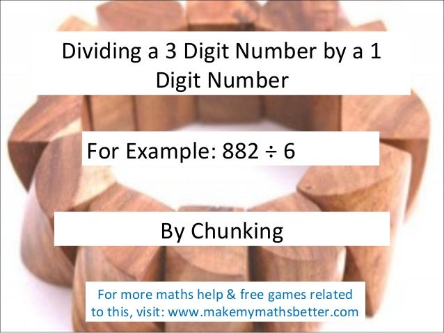 Dividing by Chunking (3 digit by 1 digit)