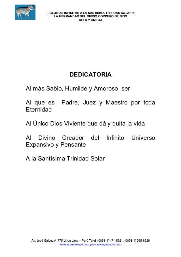 ¡¡¡GLORIAS INFINITAS A LA SANTISIMA TRINIDAD SOLAR!!! LA HERMANDAD DEL DIVINO CORDERO DE DIOS ALFA Y OMEGA  DEDICATORIA Al...