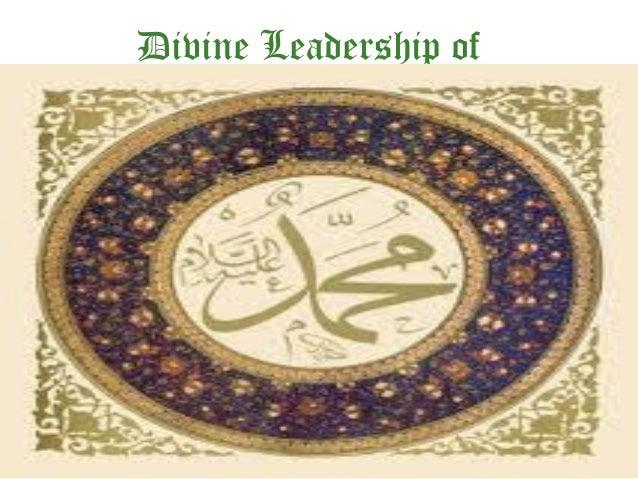 Prophet Mohammed(pbuh, Divine Leader